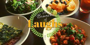 Brunch of Laughs